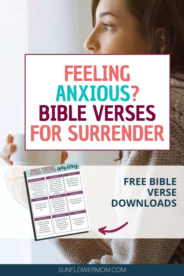 What to do when anxiety hits and which Bible verses to cling to. Free download of bible verses for anxiety. #selfcare #jesus #bibleverses #sunflowermom