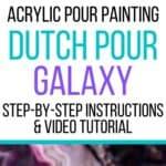 Acrylic Pour Painting Dutch Pour Galaxy!