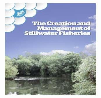 Creation and Management of Stillwater Fisheries (Out of Stock)