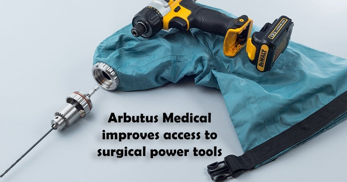 Arbutus Medical improves access to surgical power tools
