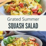 Grated Summer Squash Salad Collage with Text