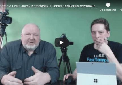 Nagranie LIVE: Jacek Kotarbiński iDaniel Kędzierski rozmawiają ofake news, influencerach imediach