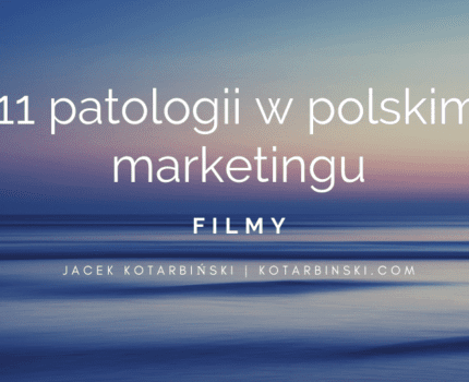 11 patologii w polskim marketingu