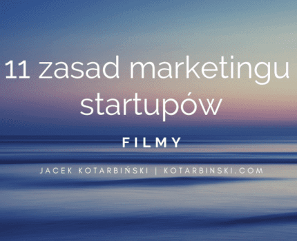 11 zasad marketingu startupów