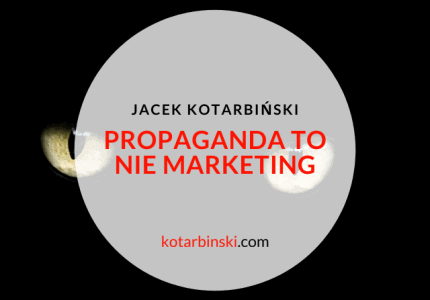 Propaganda to nie marketing