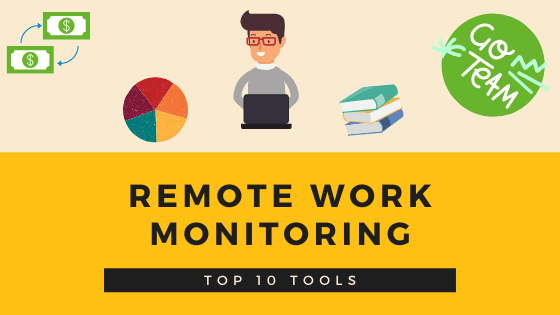 Remote work monitoring software – 2020