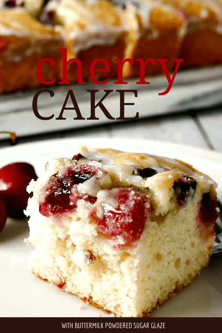 Cherry Cake with Buttermilk Powdered Sugar Glaze - fresh cherries and a sweet glaze make this cake suitable to serve as dessert or as a brunch coffee cake.