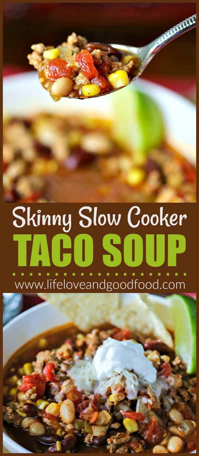 Skinny Taco Soup made in the slow cooker with ground turkey is packed with flavor and super simple to prepare. #healthysoup #soup #tacosoup