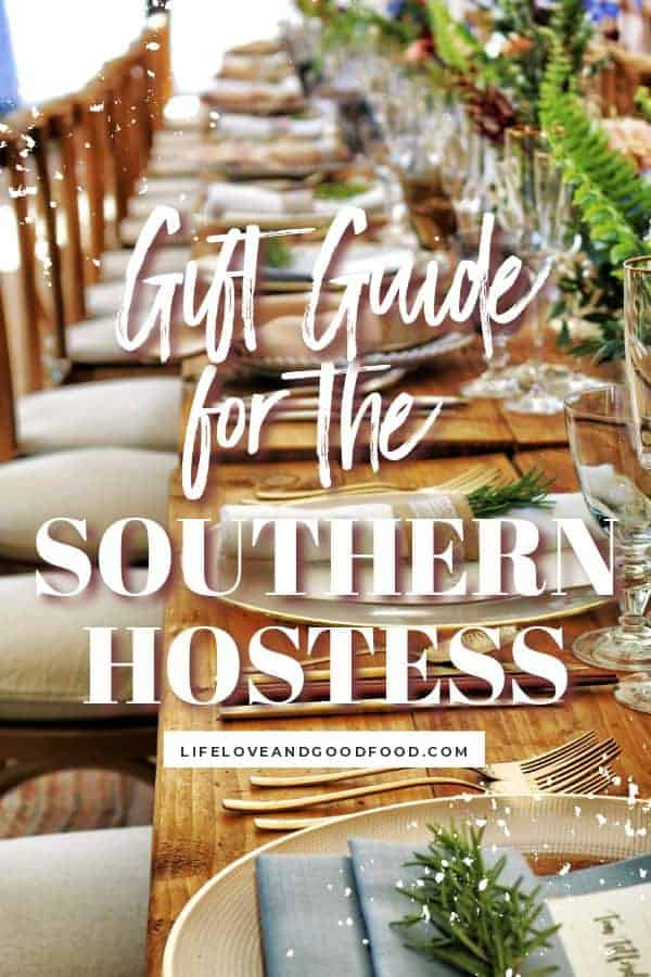 The 10 Best Gifts for the Southern Hostess is a gift guide for the person who loves to entertain in their home. #giftguide #holidaygiftguide #giftsforher