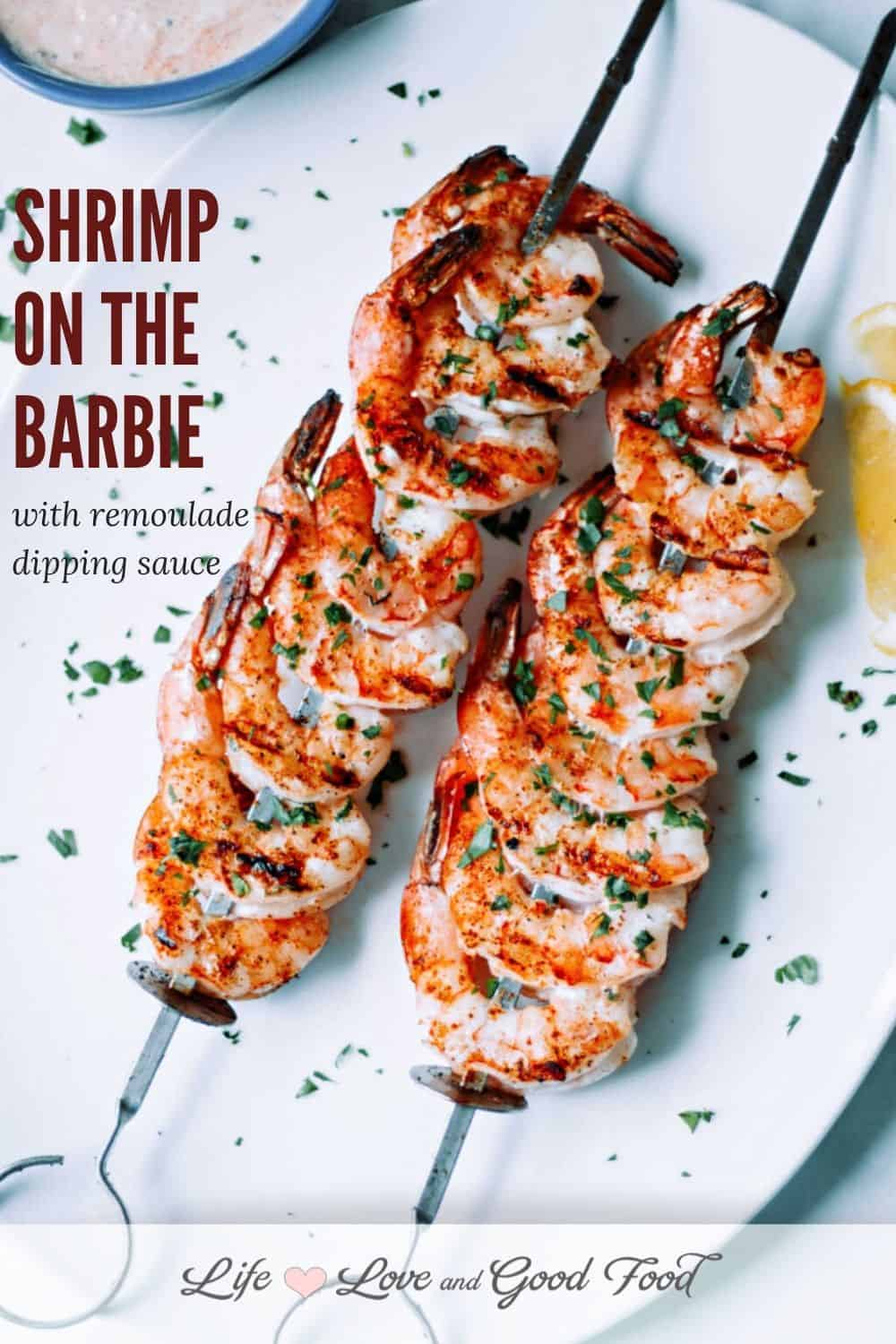 Buttery, spicy, and beautifully charred, Shrimp on the Barbie with a homemade Louisiana-style remoulade sauce is an easy and delicious appetizer for Summer-time grilling. Skewer the shrimp, spritz it with lemon and baste with melted butter, sprinkle with a special seasoning mix, then throw it on a hot grill. Light and fresh, this Outback Steakhouse copycat recipe is a family favorite!