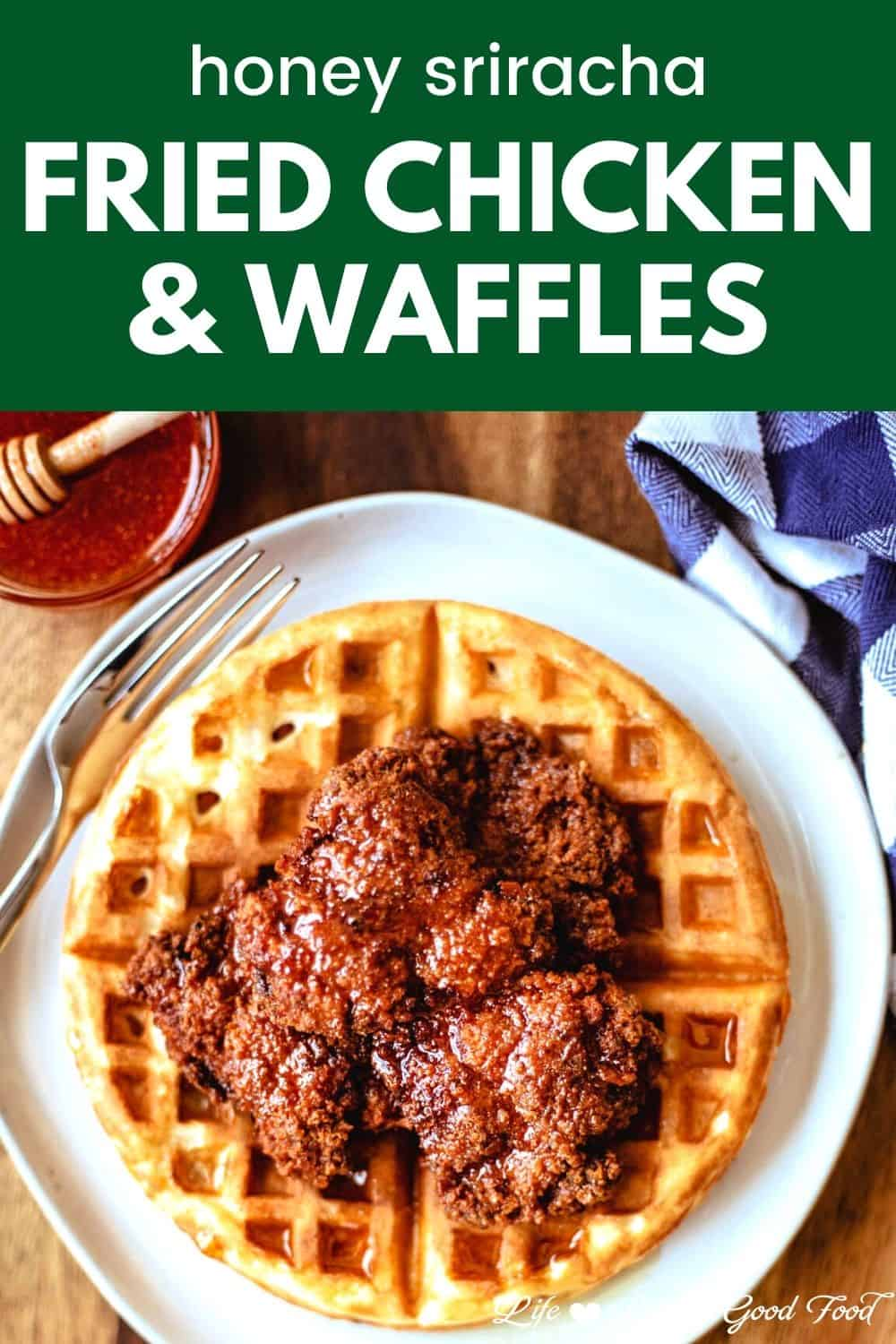 Fried Chicken and Waffles—Southern-fried tender and crunchy chicken thighs served on top of light and crispy waffles and drizzled with warm sriracha honey sauce—is the ultimate comfort food and perfect for a special Sunday brunch or dinner. Made with boneless chicken thighs, this fried chicken is crunchy on the outside, juicy on the inside, and full of delicious flavor. Have mercy, it's just good eating!