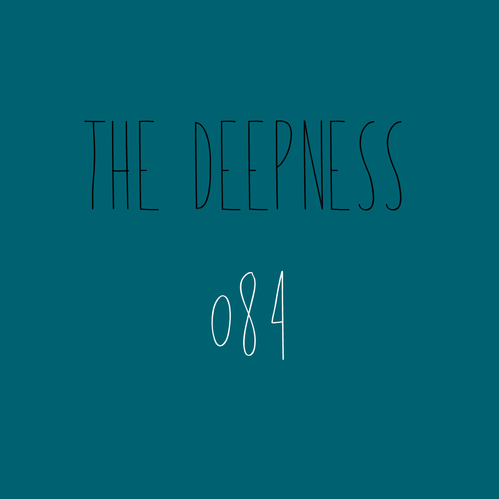 The Deepness 084