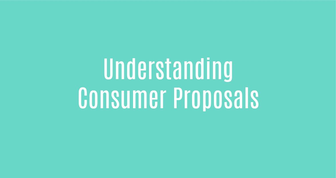 Understanding Consumer Proposals
