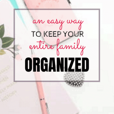 An easy way to keep your entire family organized