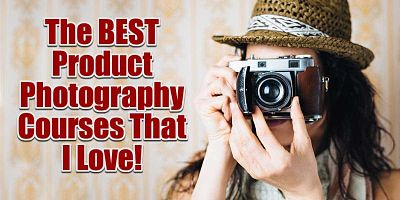 The Best Product Photography Courses That I Love