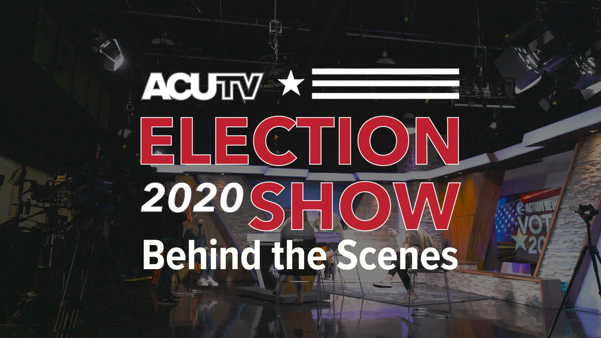 Video – ACUTV Election Night Show 2020 Behind the Scenes Feature