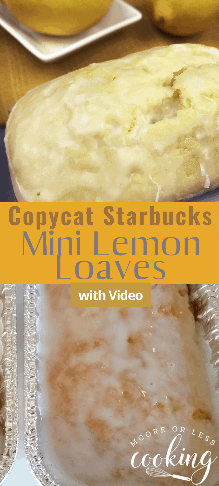 CopyCat Starbucks Mini Lemon Loaves: These delicious loaves are perfectly lemony and moist! Save your $4 at Starbucks and make these easy, and delicious Lemon Cakes at home! #mooreorlesscooking #copycat #starbucks #lemoncake via @Mooreorlesscook
