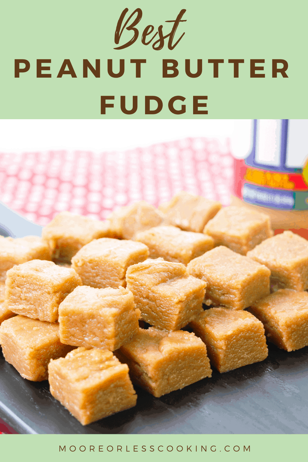 Easy Peanut Butter Fudge makes a wonderful holiday gift. Only 7 ingredients needed for a wonderfully creamy fudge recipe for peanut butter and fudge lovers. via @Mooreorlesscook