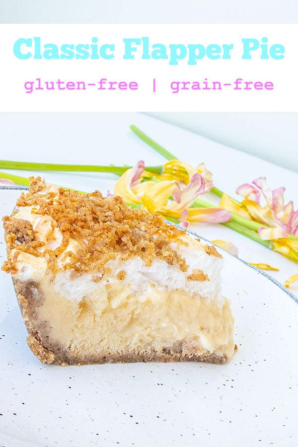 Classic Gluten-Free Flapper Pie