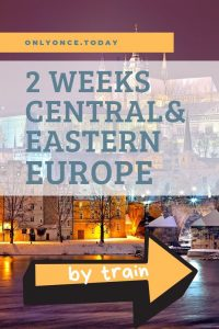 2 weeks by train in central and eastern Europe