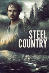 Steel Country – A Dark Place 2019