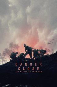 Danger Close: The Battle of Long Tan 2019