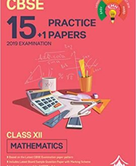 15+1 Practice Papers - Mathematics: CBSE Class 12