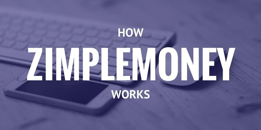 HOW ZIMPLEMONEY WORKS