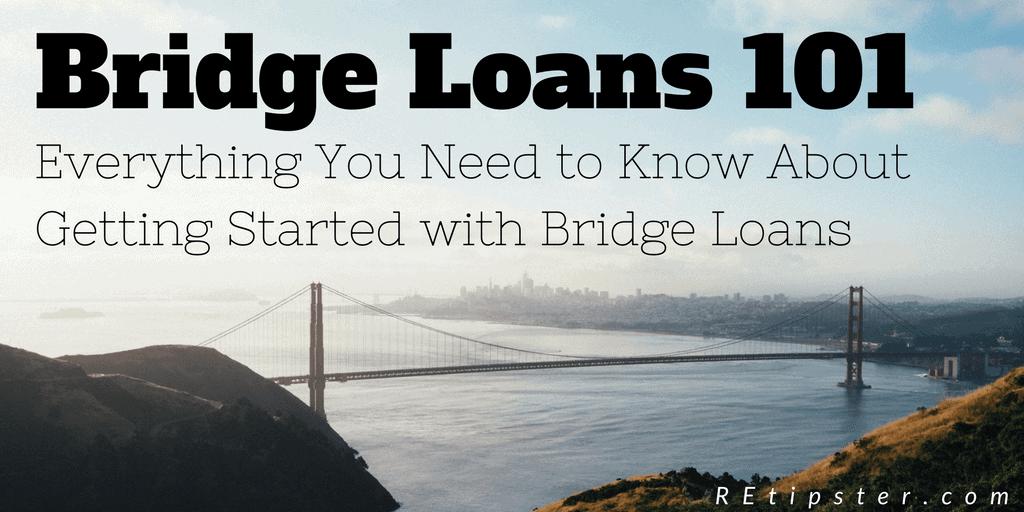 Bridge Loans 101