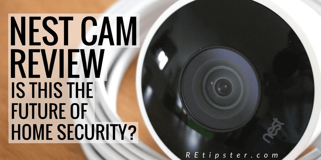 Nest Cam Review