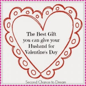 The Best Gift you can give your Husband for Valentine's Day!