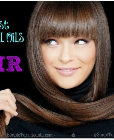 The Best Essential Oils for Hair Thinning, Growth, Shine and Strength!