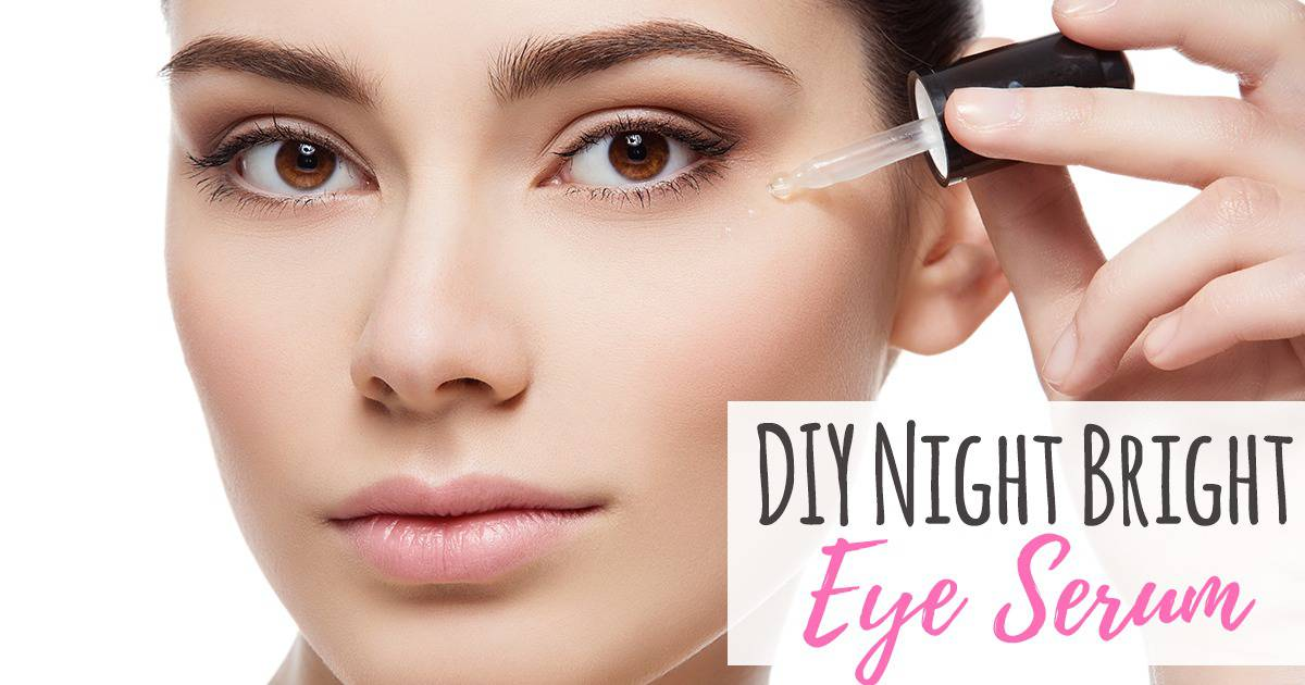 DIY Night Bright Eye Serum