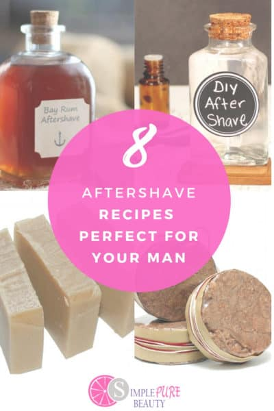 8 Super Simple DIY Homemade Aftershave Recipes for Men