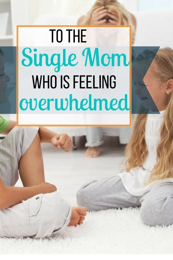 If you are a single mom feeling overwhelmed, one of the key resources is keeping a short listof other adults on standby that you trust. See tips on how to incorporate this into your daily life for specific circumstances even if you don't have family nearby.