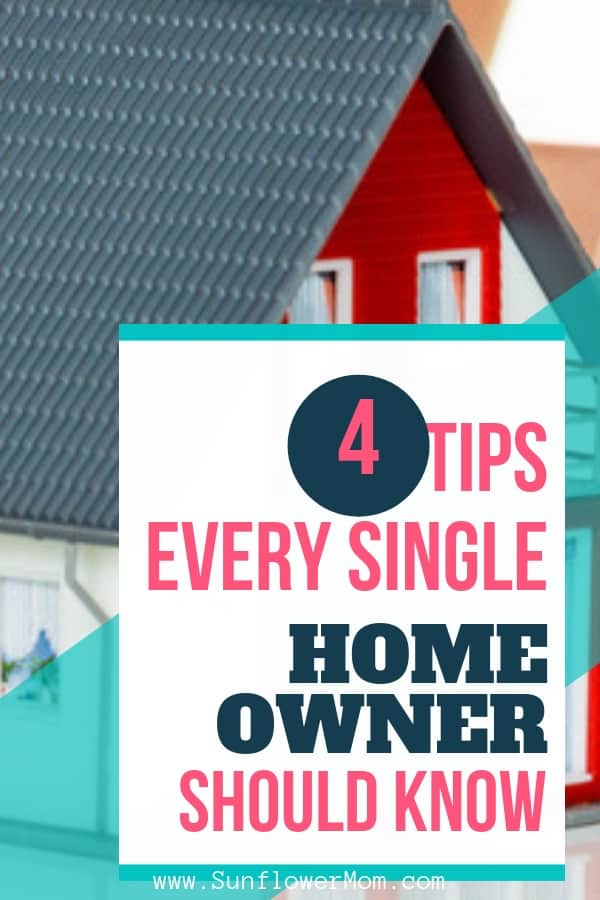 4 single mom homeowner tips most people don\'t tell us about but will save you in an emergency and will also save you money. Whether you\'ve owned your home for years or just bought a house make sure you know these tips for single moms. #singlemom #singlemomlife #sunflowermom