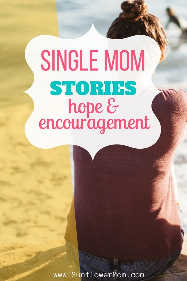 single mom stories of hope and encouragement