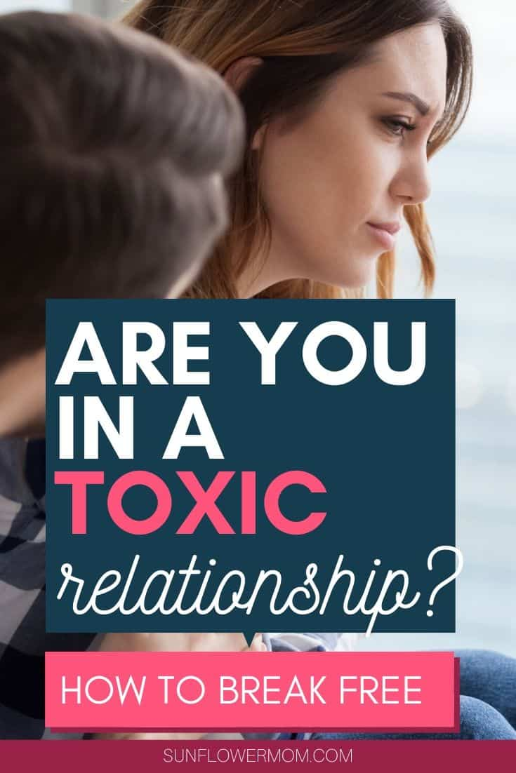 How to know if you are in a toxic relationship using characteristics from the Bible as a guide. And if so, how to find freedom from a toxic relationship. #singlemom #singleparenting #relationships #jesus #christian #sunflowermom