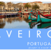 Aveiro, Portugal – A Perfect Day Trip Itinerary From Porto