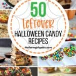 Do you have a boatload of leftover Halloween candy staring you in the face? Here are 50 fun and delicious dessert Recipes To Make With Leftover Halloween Candy. These Halloween treats are a great way to use up all the candy from your Trick or Treaters. Everyone will love these Halloween recipes. #halloweencandy #halloweentreats #halloweenrecipe