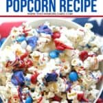 Salute the red, white and blue with this tasty Patriotic White Chocolate Popcorn. This easy popcorn recipe is perfect for a 4th of July Party or patriotic celebration.