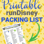 Planning on participating in a runDisney event at Walt Disney World? Before you go, download this helpful Essential runDisney Packing List so you are prepared. #disneyworld #princessweekend #rundisney #disneyprincesshalfmarathon