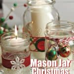 Mason Jar crafts are easy and affordable! Create a welcoming tablescape this Christmas with these pretty Mason Jar Christmas Candles. This DIY Christmas craft is super easy to create too. #masonjarcraft #ChristmasCraft