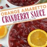 Orange Amaretto Cranberry Sauce is the perfect Thanksgiving dinner side dish. Tart cranberries, sweet orange and amaretto team up for this delicious fall recipe. This easy cranberry sauce recipe is a family favorite. It's not Thanksgiving without this delicious cranberry sauce.