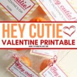 Peel some love this Valentine's Day. This printable Hey Cutie Printable Valentine for Kids is a fun and healthy Valentine treat for kids to share with friends. This Valentine's Day craft project included a free printable you can download and attach to a clementine. This is a great non-candy Valentine option for friends and classmates. #valentinesday #printablevalentines #valentinecraft