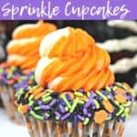 It's not Halloween without a sweet treat. These Halloween Sprinkle Cupcakes are and easy Halloween treat everyone will enjoy. This chocolate cupcake recipe is easy to make and makes the perfect Halloween recipe.