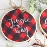 Homemade Christmas ornaments add a special touch to your tree. Add a farmhouse flair and make some Buffalo Plaid Hoop Ornaments. It's an easy Cricut Christmas craft.
