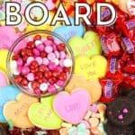 Valentine's Day Dessert Board. How to make a charcuterie board.