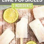 Homemade lime popsicles are a refreshing treat. Full of bright lime flavor, this three-ingredient easy popsicle recipe is a perfect cool down for a warm summer's day.