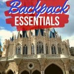Disney Packing Tips - What to pack in your Disney backpack